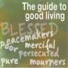 The guide to good living